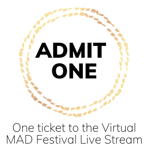 Ticket for One to the MAD Live Stream